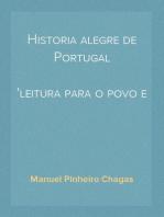 Historia alegre de Portugal leitura para o povo e para as escolas