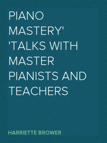 Piano Mastery Talks with Master Pianists and Teachers