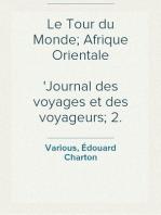 Le Tour du Monde; Afrique Orientale Journal des voyages et des voyageurs; 2. sem. 1860