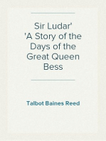 Sir Ludar A Story of the Days of the Great Queen Bess