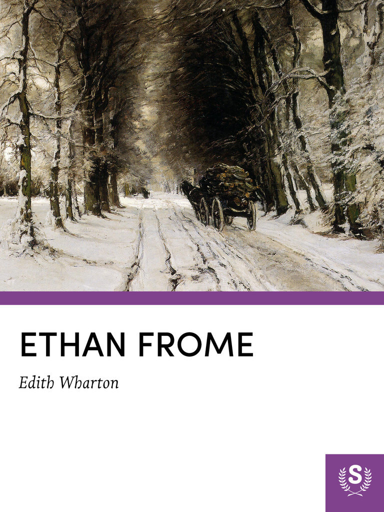 the importance of the role of ethan frome in edith whatons novel ethan frome