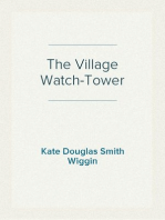 The Village Watch-Tower
