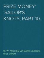 Prize Money Sailor's Knots, Part 10.