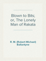 Blown to Bits; or, The Lonely Man of Rakata