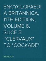 """Encyclopaedia Britannica, 11th Edition, Volume 6, Slice 5 """"Clervaux"""" to """"Cockade"""""""