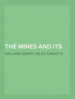 The Mines and its Wonders
