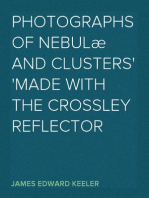 Photographs of Nebulæ and Clusters Made with the Crossley Reflector