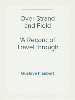 Over Strand and Field A Record of Travel through Brittany