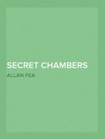 Secret Chambers and Hiding Places Historic, Romantic, & Legendary Stories & Traditions About Hiding-Holes, Secret Chambers, Etc.