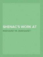 Shenac's Work at Home