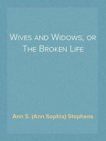 Wives and Widows; or The Broken Life