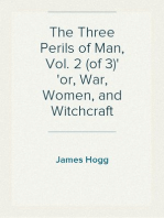 The Three Perils of Man, Vol. 2 (of 3) or, War, Women, and Witchcraft