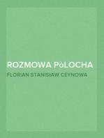 Rozmowa Pòlocha z Kaszëbą