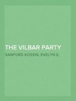 The Vilbar Party