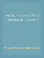 The Boatswain's Mate Captains All, Book 2.