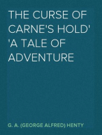 The Curse of Carne's Hold A Tale of Adventure
