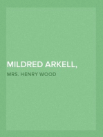 Mildred Arkell, Volume II (of 3) A Novel
