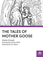 The Tales of Mother GooseAs First Collected by Charles Perrault in 1696