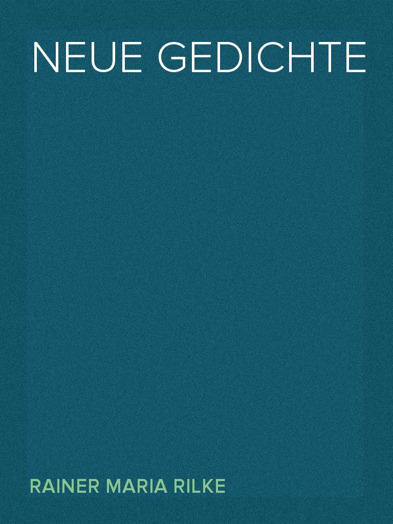 Rilke gedichte neuanfang NEUANFANG