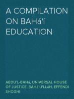 A Compilation on Bahá'í Education