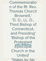 A Sermon Preached in Christ Church, Hartford, January 29th, 1865 In Commemoration of the Rt. Rev. Thomas Church Brownell, D. D., LL. D., Third Bishop of Connecticut, and Presiding Bishop of the Protestant Episcopal Church in the United States by his Assistant and Successor