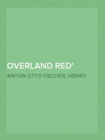 Overland Red A Romance of the Moonstone Cañon Trail