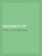 Incidents of Travel in Yucatan, Vol. I.