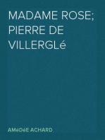 Madame Rose; Pierre de Villerglé