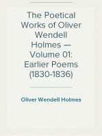 The Poetical Works of Oliver Wendell Holmes — Volume 01