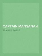 Captain Mansana & Mother's Hands