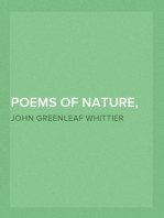 Poems of Nature, Poems Subjective and Reminiscent and Religious Poems, Complete Volume II of The Works of John Greenleaf Whittier