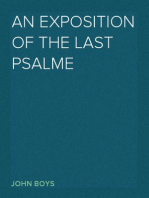 An Exposition of the Last Psalme