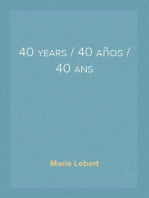 40 years / 40 años / 40 ans