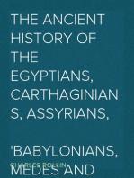 The Ancient History of the Egyptians, Carthaginians, Assyrians, Babylonians, Medes and Persians, Macedonians and Grecians (Vol. 1 of 6)