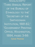 Notes on Certain Maya and Mexican Manuscripts Third Annual Report of the Bureau of Ethnology to the Secretary of the Smithsonian Institution, 1881-82, Government Printing Office, Washington, 1884, pages 3-66