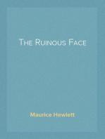 The Ruinous Face