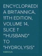 "Encyclopaedia Britannica, 11th Edition, Volume 14, Slice 1 ""Husband"" to ""Hydrolysis"""