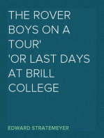 The Rover Boys on a Tour or Last Days at Brill College