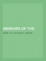 Memoirs of the Courts of Louis XV and XVI. — Volume 5 Being secret memoirs of Madame Du Hausset, lady's maid to Madame de Pompadour, and of the Princess Lamballe