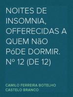 Noites de insomnia, offerecidas a quem não póde dormir. Nº 12 (de 12)