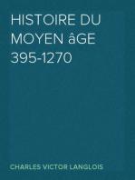Histoire du moyen âge 395-1270