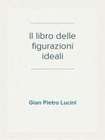Il libro delle figurazioni ideali