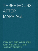 Three Hours after Marriage