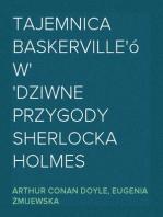 Tajemnica Baskerville'ów dziwne przygody Sherlocka Holmes