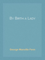 By Birth a Lady