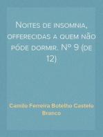 Noites de insomnia, offerecidas a quem não póde dormir. Nº 9 (de 12)