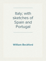Italy; with sketches of Spain and Portugal