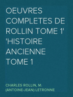 Oeuvres Completes de Rollin Tome 1 Histoire Ancienne Tome 1