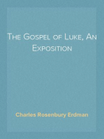 The Gospel of Luke, An Exposition