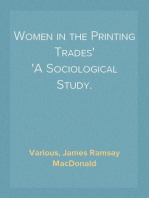 Women in the Printing Trades A Sociological Study.